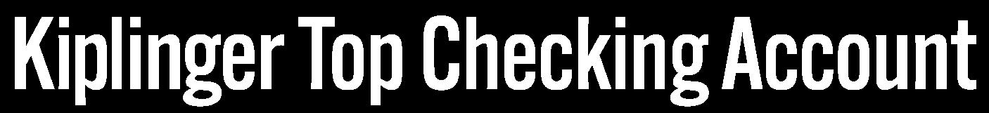 Kiplinger Top Checking Account
