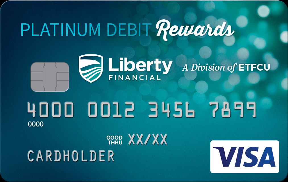 Liberty Financial Plat Debit Rewards